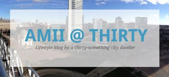 amii at thirty, amii at 30, lifestyle blog, lbloggers, uk blog, uk lifestyle