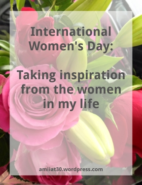 International Womens Day, women, family, amii at thirty, lifestyle blog