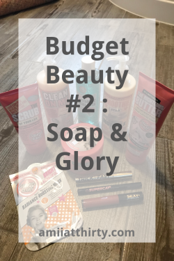 soap and glory, spa wonder, boots, beauty products, beauty review, righteous butter, scrub of your life, clean on me, face mask, make up, budget beauty